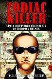 Zodiac Killer: New Discovered Adventures of Sherlock Holmes