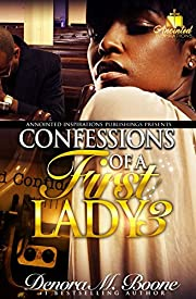 Confessions of a First Lady 3: The Complete 3 Part Series