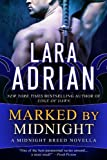 Marked by Midnight: A Midnig... - Lara Adrian