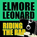 Riding the Rap Audiobook by Elmore Leonard Narrated by Frank Muller