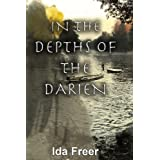 In the Depths of the Darienby Ida Freer