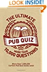 The Ultimate Pub Quiz Book: More Than...