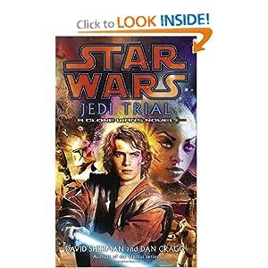 Jedi Trial (Star Wars: Clone Wars Novel) David Sherman and Dan Cragg