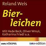 Bierleichen | Roland Weis