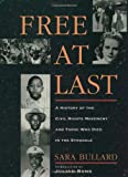 img - for Free At Last: A History of the Civil Rights Movement and Those Who Died in the Struggle book / textbook / text book