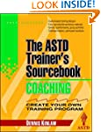 Coaching: The ASTD Trainer's Sourcebook