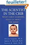 The Scientist in the Crib: What Early...