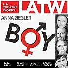 Boy Hörspiel von Anna Ziegler Gesprochen von: Sarah Drew, John Getz, Travis Johns, Amy Pietz, Bobby Steggert
