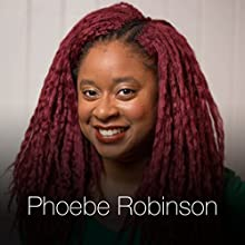 Free Time (clean version) Speech by Phoebe Robinson Narrated by Phoebe Robinson