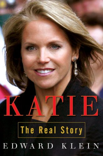 Katie: The Real Story, Edward Klein