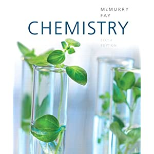 Chemistry 6th Edition (McMurry, Fay)