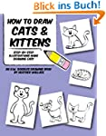 How to Draw Cats and Kittens: Step-by...