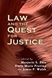 img - for Law and the Quest for Justice (Contemporary Society Series) book / textbook / text book
