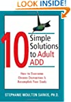 10 Simple Solutions to Adult ADD: How...