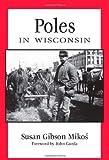Poles in Wisconsin (People of Wisconsin)