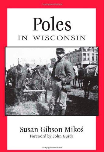Poles in Wisconsin People of Wisconsin087020453X