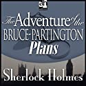Sherlock Holmes: The Adventure of the Bruce-Partington Plans (       UNABRIDGED) by Sir Arthur Conan Doyle Narrated by Edward Raleigh