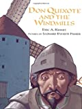 Don Quixote and the Windmills (0374318255) by Kimmel, Eric A.