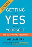 img - for Getting to Yes with Yourself: (and Other Worthy Opponents) book / textbook / text book