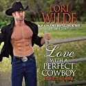Love with a Perfect Cowboy: Cupid, Texas, Book 4 Audiobook by Lori Wilde Narrated by C. J. Critt