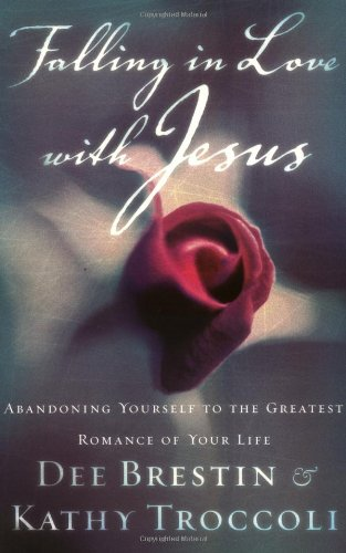 Falling In Love With Jesus Abandoning Yourself To The Greatest Romance Of Your Life front-21673