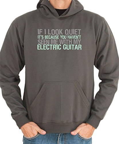 You Haven'T Seen Me With My Electric Guitar Men Hoodie