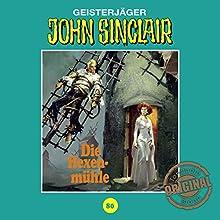 Die Hexenmühle (John Sinclair - Tonstudio Braun Klassiker 80) Hörspiel von Jason Dark Gesprochen von:  div.