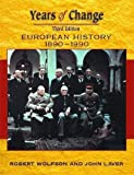 img - for Years Of Change: Europe, 1890-1990 book / textbook / text book