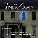 Time and Again: Book 1 in the History Mystery Series (       UNABRIDGED) by Deborah Heal Narrated by Michelle Babb
