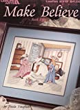 img - for Make Believe - Book Fifty- Leisure Arts - Counted Cross Stitch - #2317 book / textbook / text book