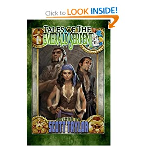 Tales of the Emerald Serpent by Scott Taylor