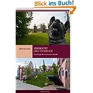 Verdichtet und steinreich: Streifzüge durch Sachsen-Anhalt