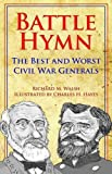 img - for Battle Hymn: The Best and Worst Civil War Generals book / textbook / text book