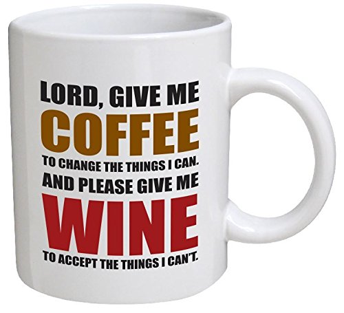 Funny Mug - Lord, give me coffee to change the things I can. And please give me wine - 11 OZ Coffee Mugs - Funny Inspirational and sarcasm - By A Mug To Keep TM (Beer Can Coffee Mug compare prices)