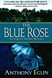 img - for The Blue Rose: An English Garden Mystery (English Garden Mysteries) book / textbook / text book