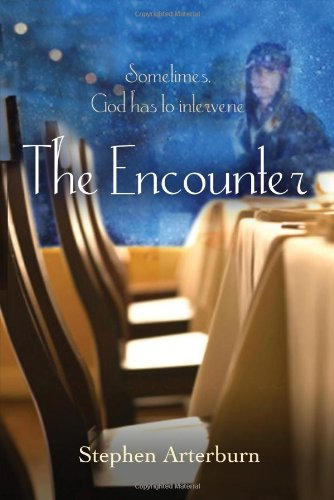 The Encounter: Sometimes God Has to Intervene