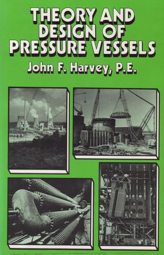 Theory & Design of Pressure Vessels