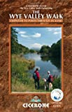The Wye Valley Walk (British Long Distance Trails)