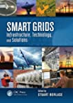 Smart Grids: Infrastructure, Technolo...
