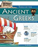 Kris Bordessa TOOLS OF THE ANCIENT GREEKS: A Kid's Guide to the History and Science of Life in Ancient Greece (Build it Yourself)