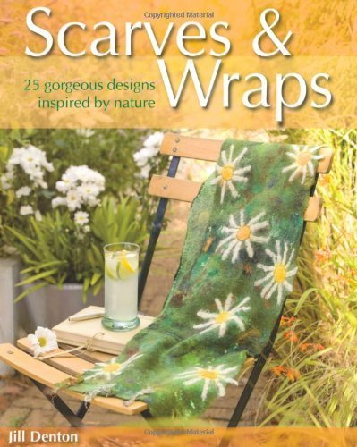 scarves-and-wraps-25-gorgeous-designs-inspired-by-nature-by-denton-jill-2008-paperback
