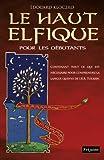 echange, troc Edouard Kloczko - Le haut elfique pour les débutants contenant tout ce qui est nécessaire pour comprendre la langue quenya de J.R.R Tolkien