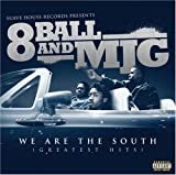 8 ball and MJG / We Are the South: Greatest Hits