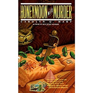 Honeymoon with Murder: A Death on Demand Mystery, Book 4 | [Carolyn G. Hart]