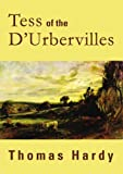 Tess of the DUrbervilles: Classic Collection