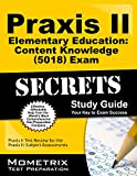 Praxis II Elementary Education: Content Knowledge (5018) Exam Secrets