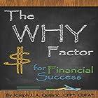 The Why Factor for Financial Success Hörbuch von Joseph Quijano Gesprochen von: Michael Pearl