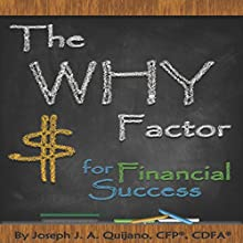 The Why Factor for Financial Success Audiobook by Joseph Quijano Narrated by Michael Pearl