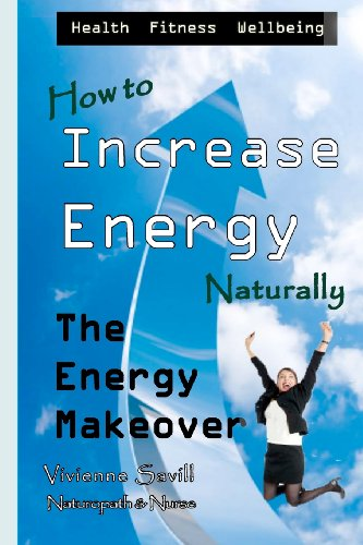 How To Increase Energy: The Energy Makeover