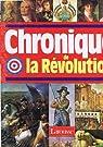 Chronique de la R�volution, 1788-1799 par Favier
